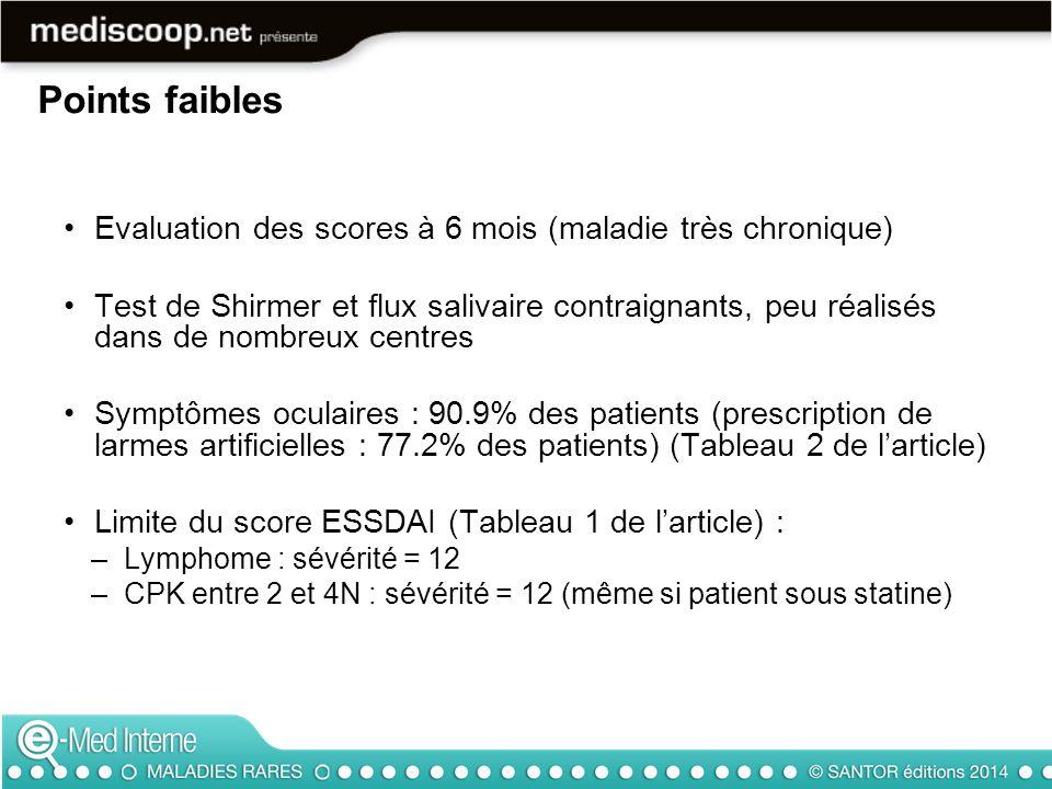 Points faibles Evaluation des scores à 6 mois (maladie très chronique)