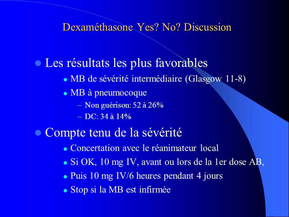 Dexaméthasone Yes No Discussion
