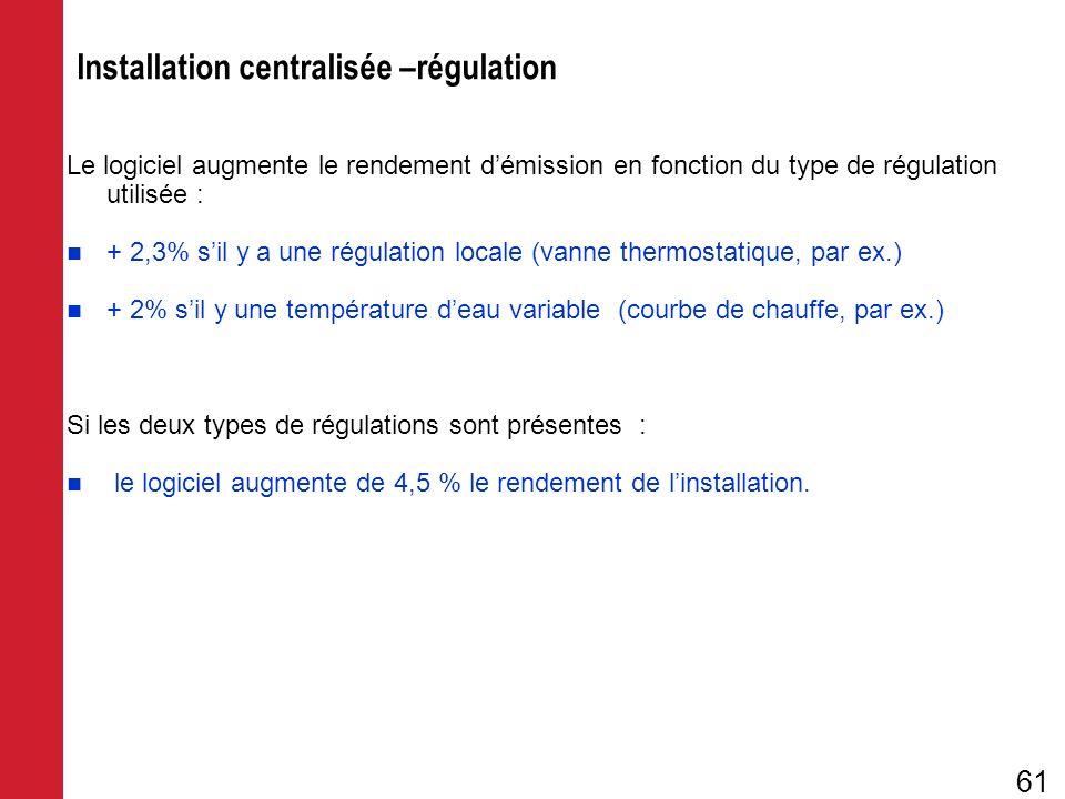 Installation centralisée –régulation