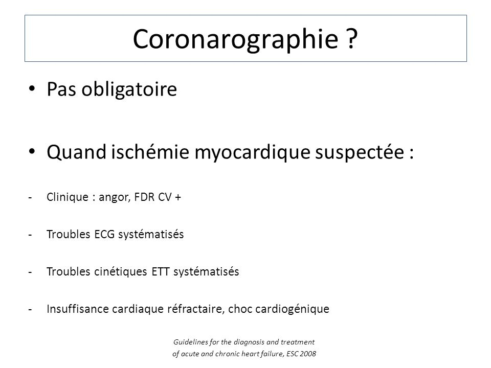 Coronarographie Pas obligatoire