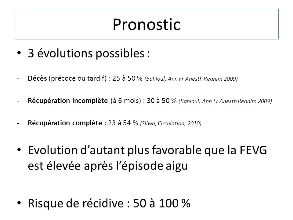 Pronostic 3 évolutions possibles :