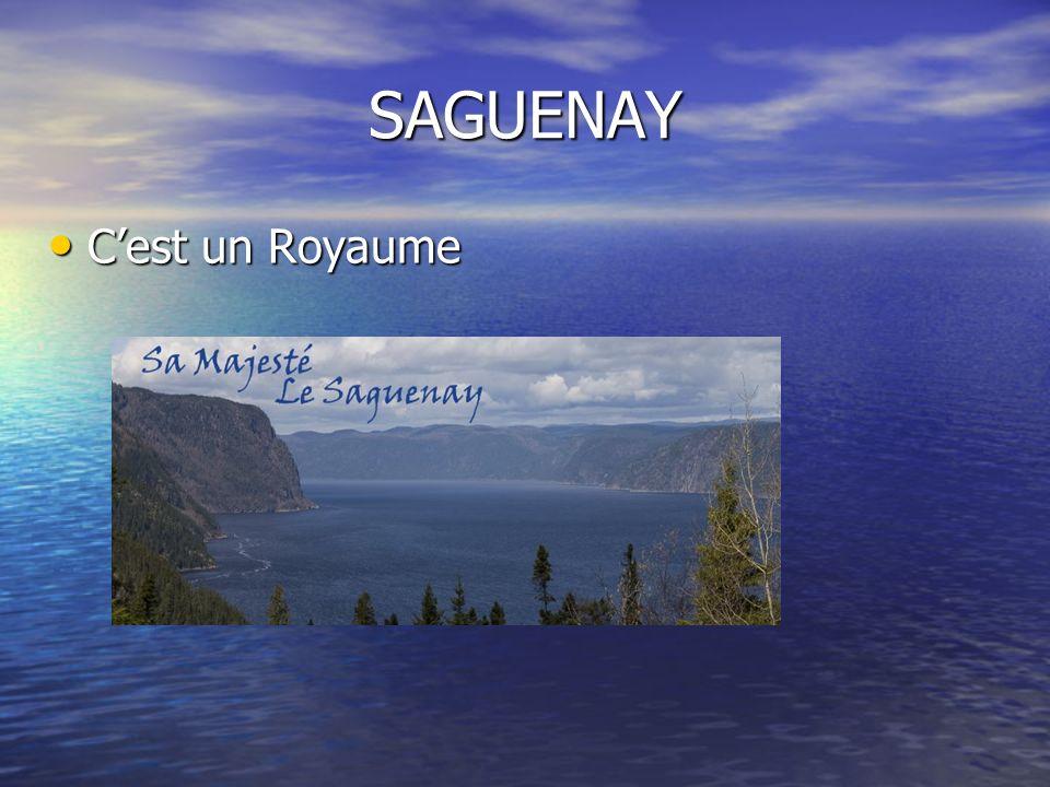 SAGUENAY C'est un Royaume