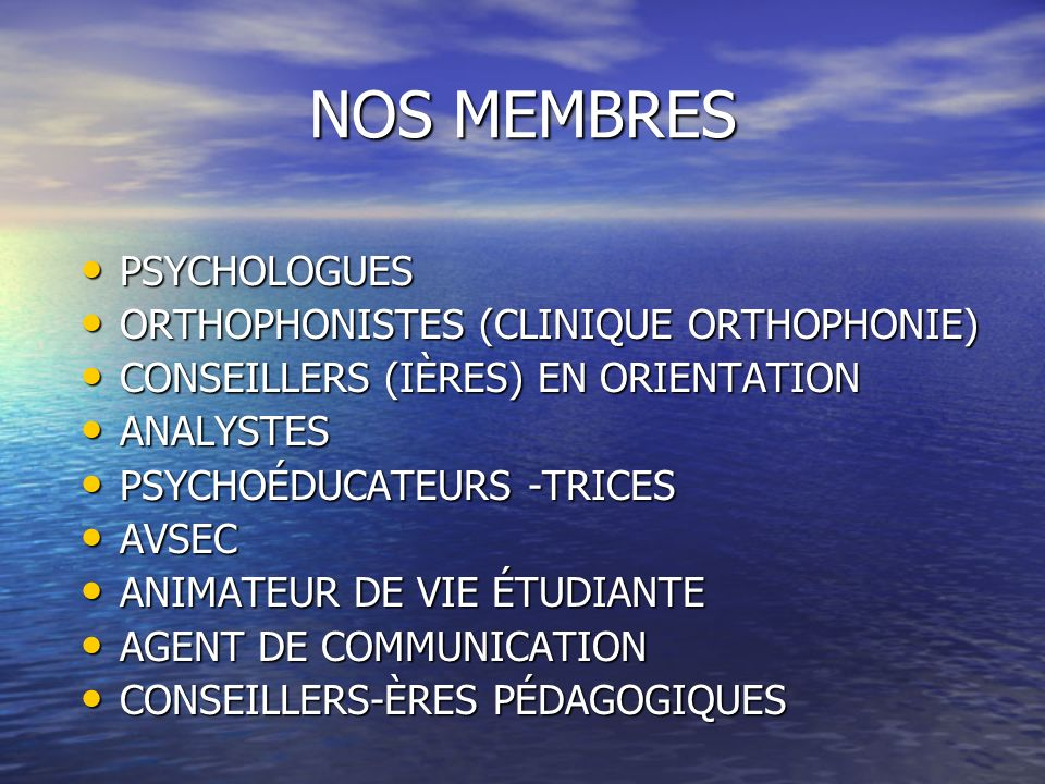 NOS MEMBRES PSYCHOLOGUES ORTHOPHONISTES (CLINIQUE ORTHOPHONIE)