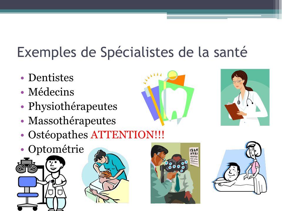 Exemples de Spécialistes de la santé
