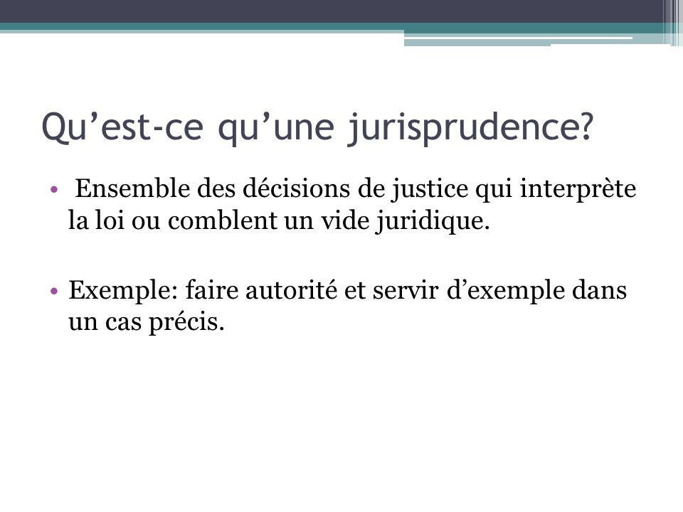 Qu'est-ce qu'une jurisprudence