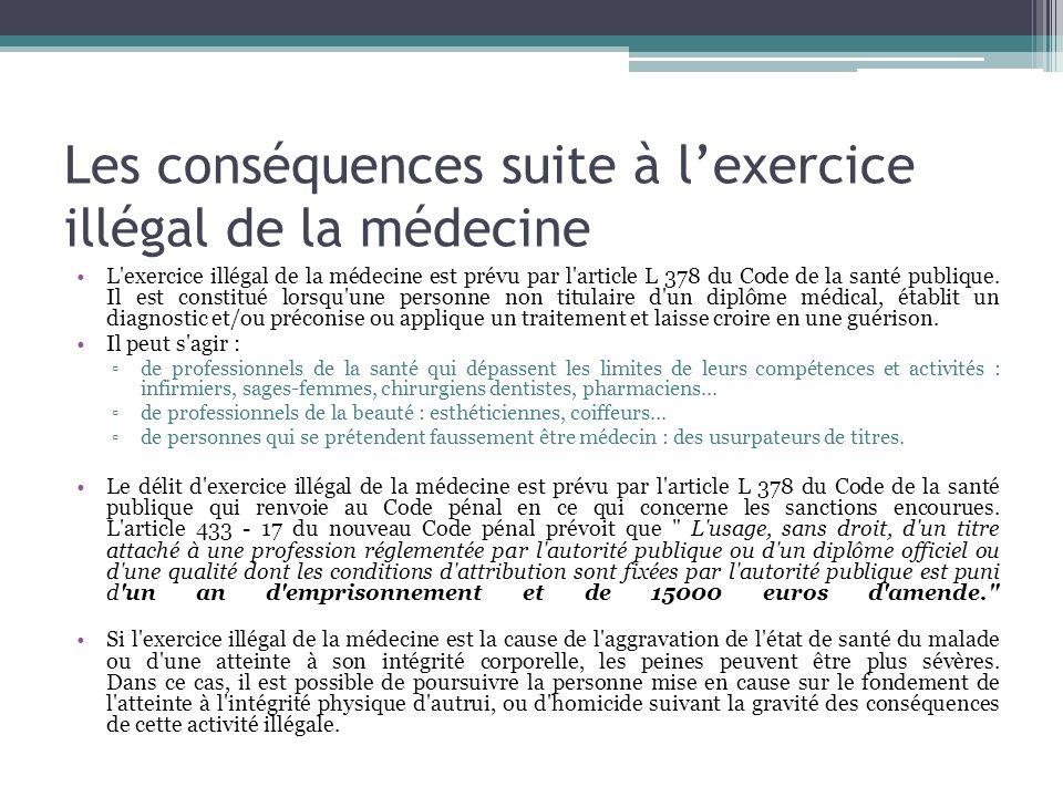 Les conséquences suite à l'exercice illégal de la médecine