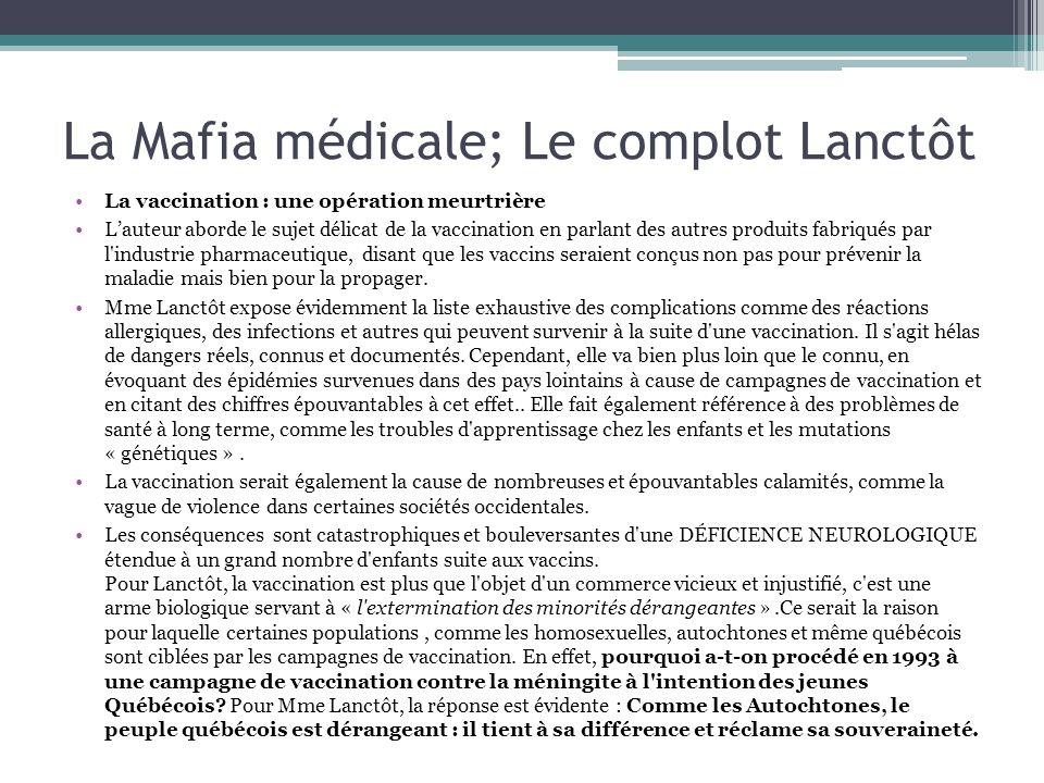 La Mafia médicale; Le complot Lanctôt