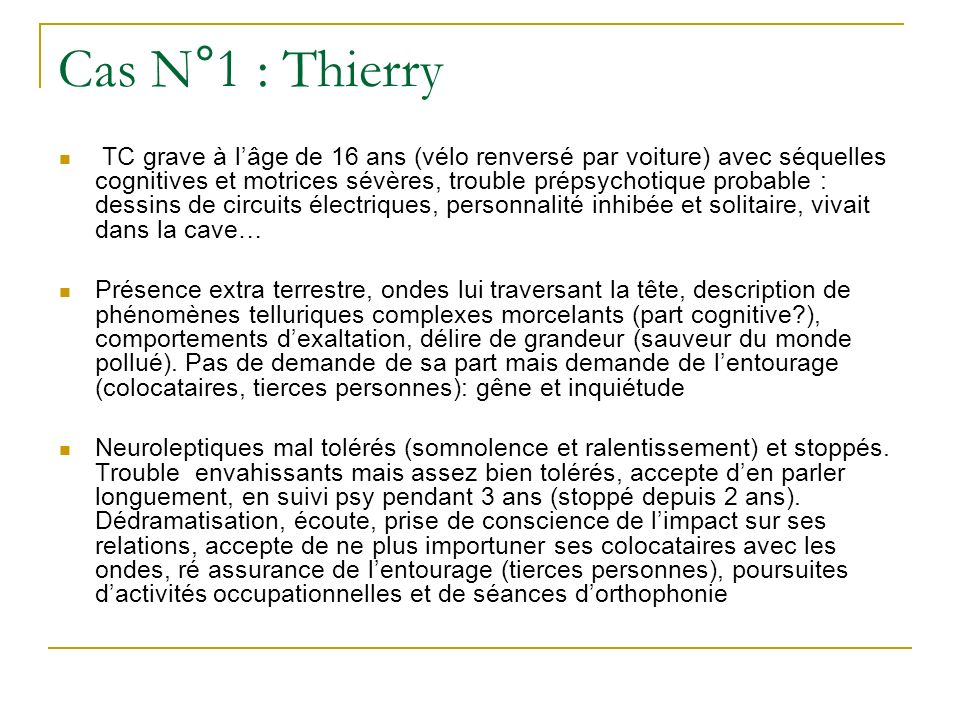 Cas N°1 : Thierry