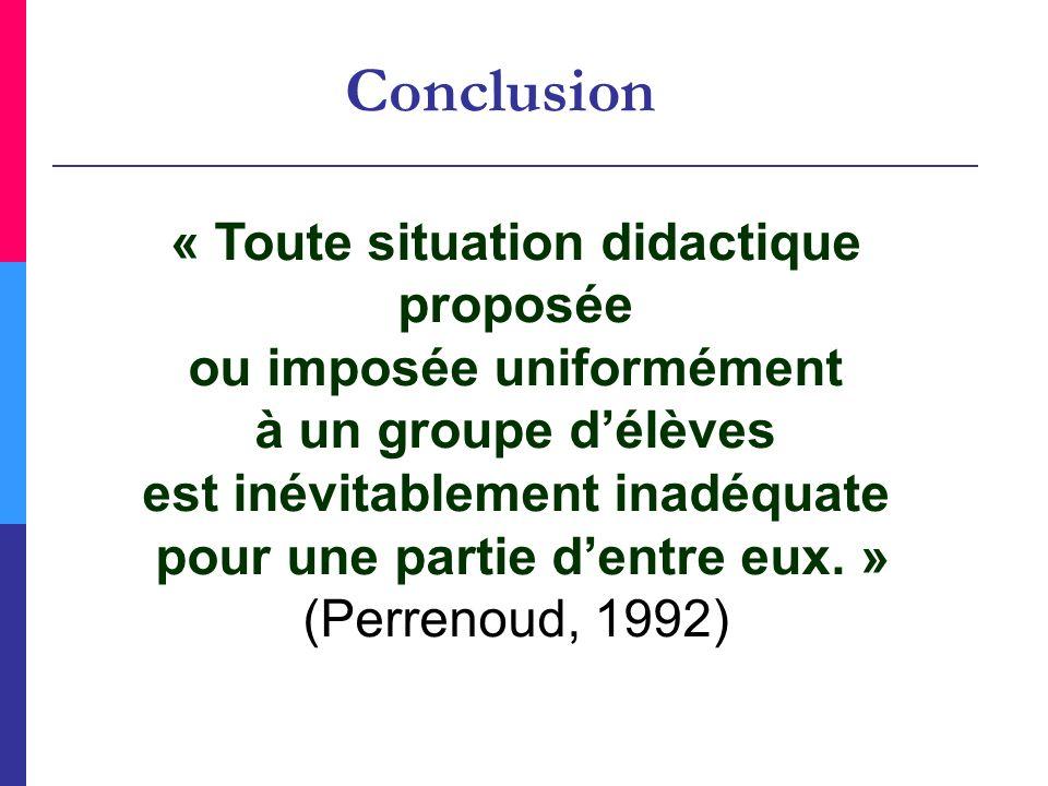 Conclusion « Toute situation didactique proposée
