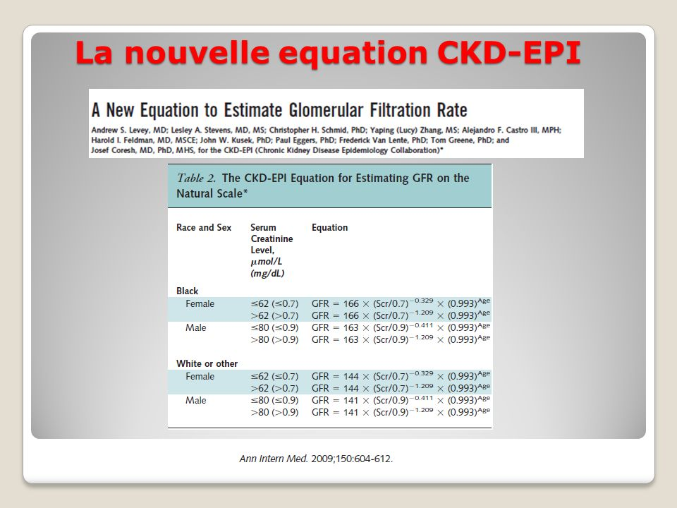 La nouvelle equation CKD-EPI