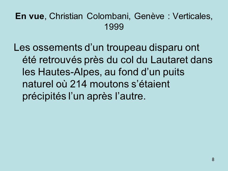 En vue, Christian Colombani, Genève : Verticales, 1999