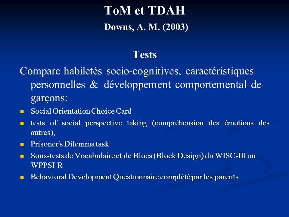 ToM et TDAH Downs, A. M. (2003) Tests
