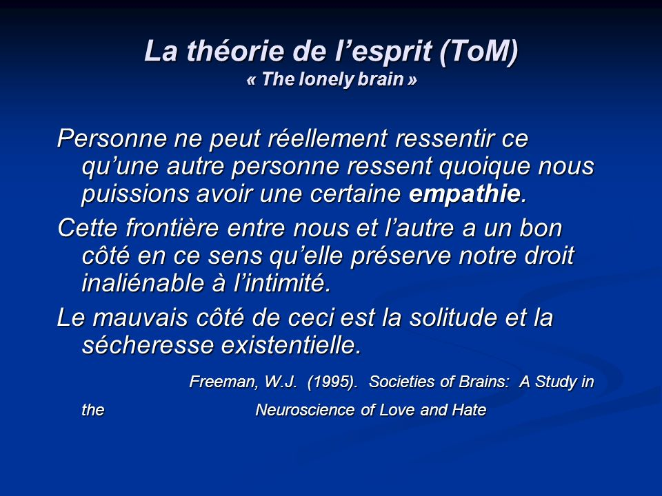 La théorie de l'esprit (ToM) « The lonely brain »