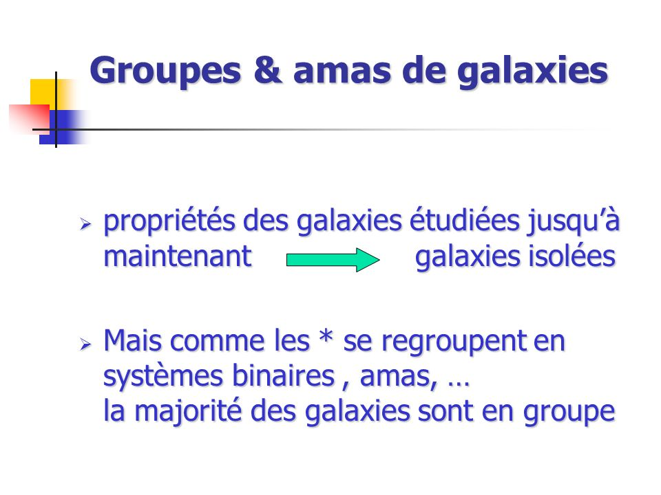 Groupes & amas de galaxies