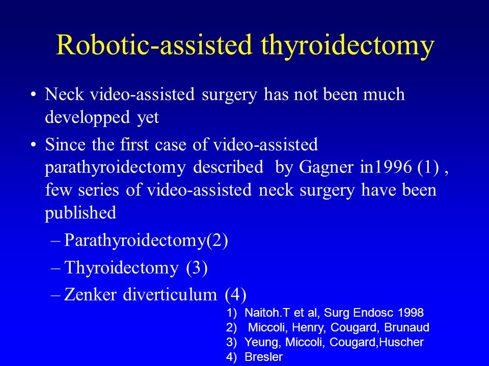 Robotic-assisted thyroidectomy