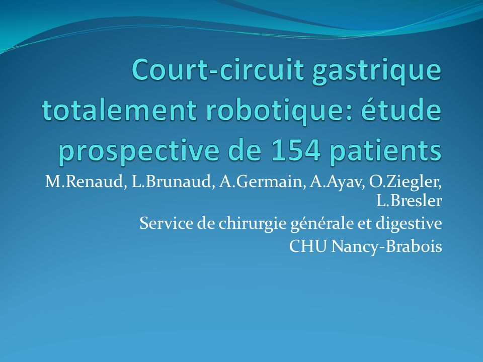 Court-circuit gastrique totalement robotique: étude prospective de 154 patients