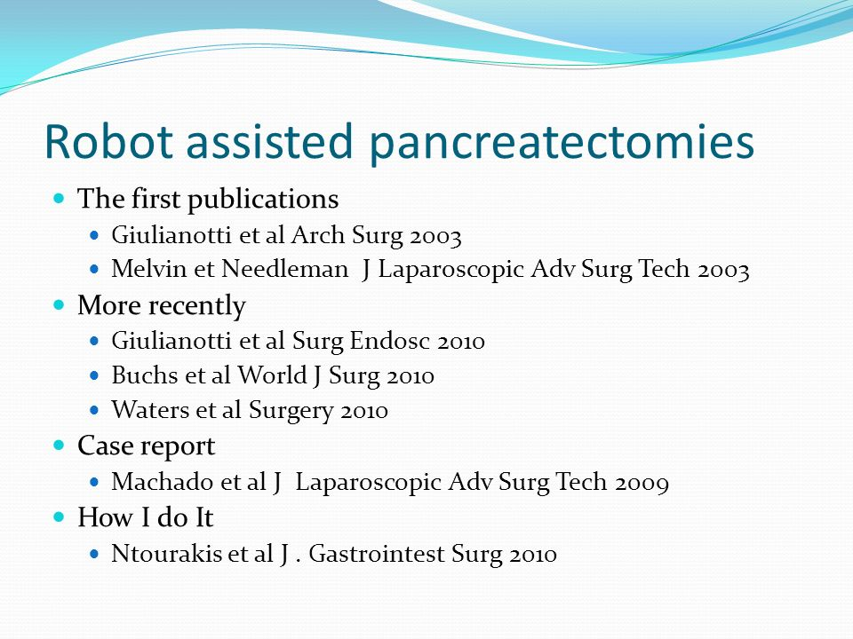 Robot assisted pancreatectomies