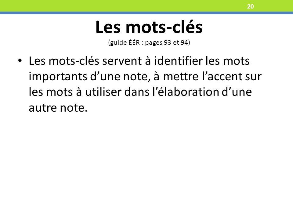 Les mots-clés (guide ÉÉR : pages 93 et 94)