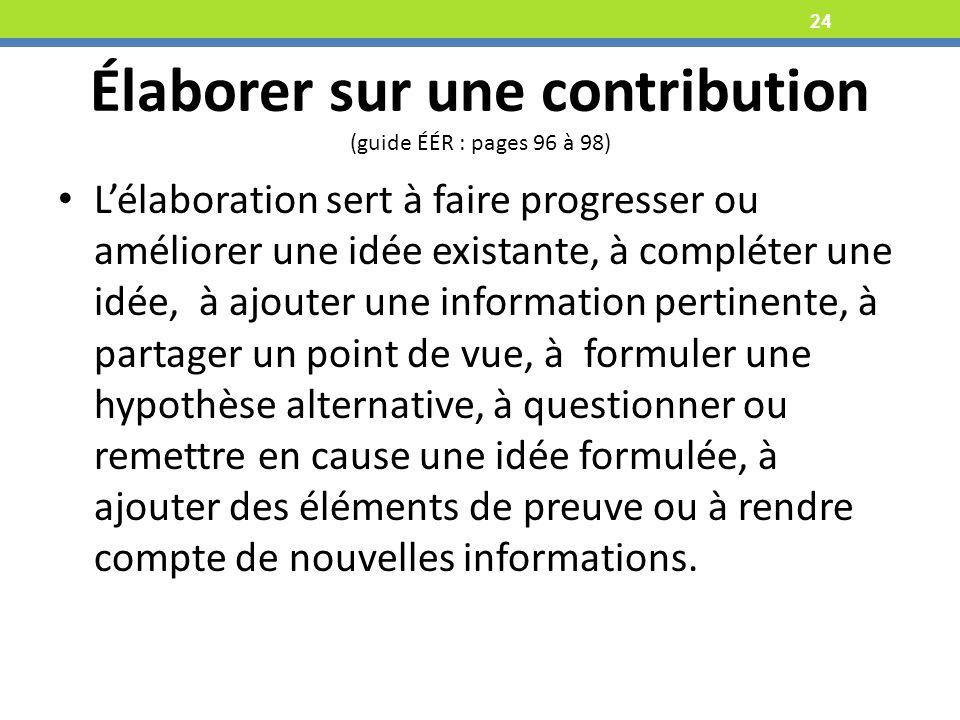 Élaborer sur une contribution (guide ÉÉR : pages 96 à 98)