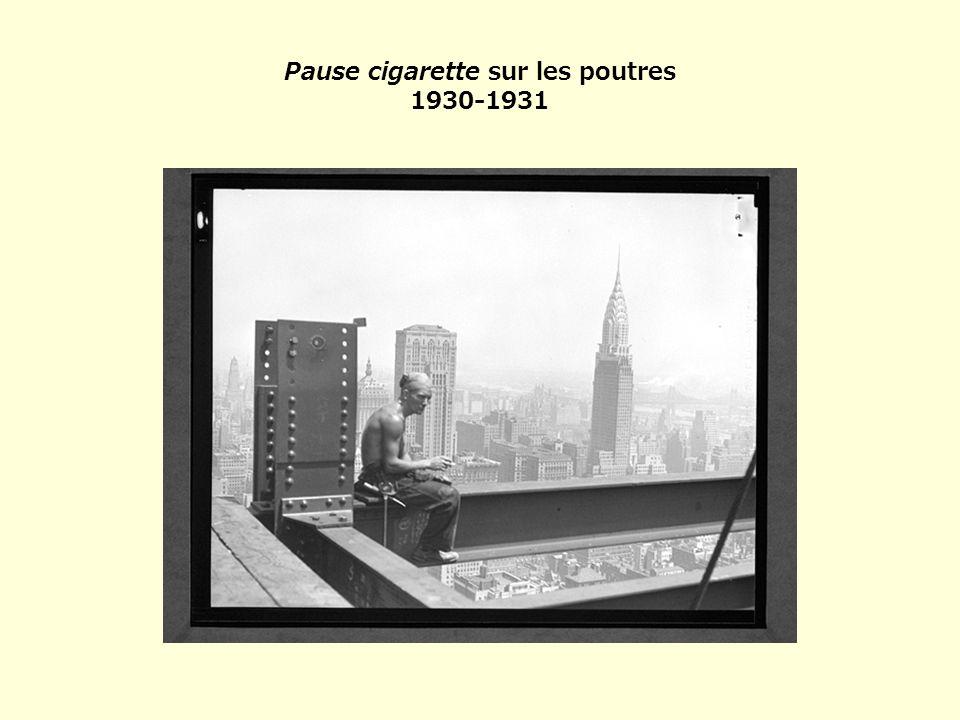 Pause cigarette sur les poutres 1930-1931