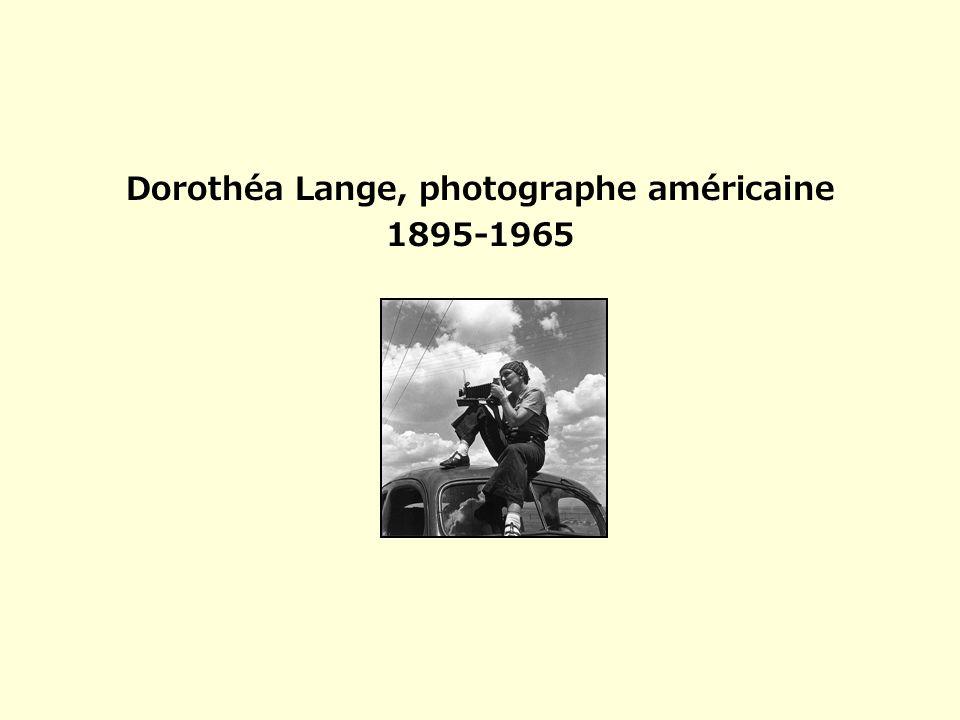 Dorothéa Lange, photographe américaine
