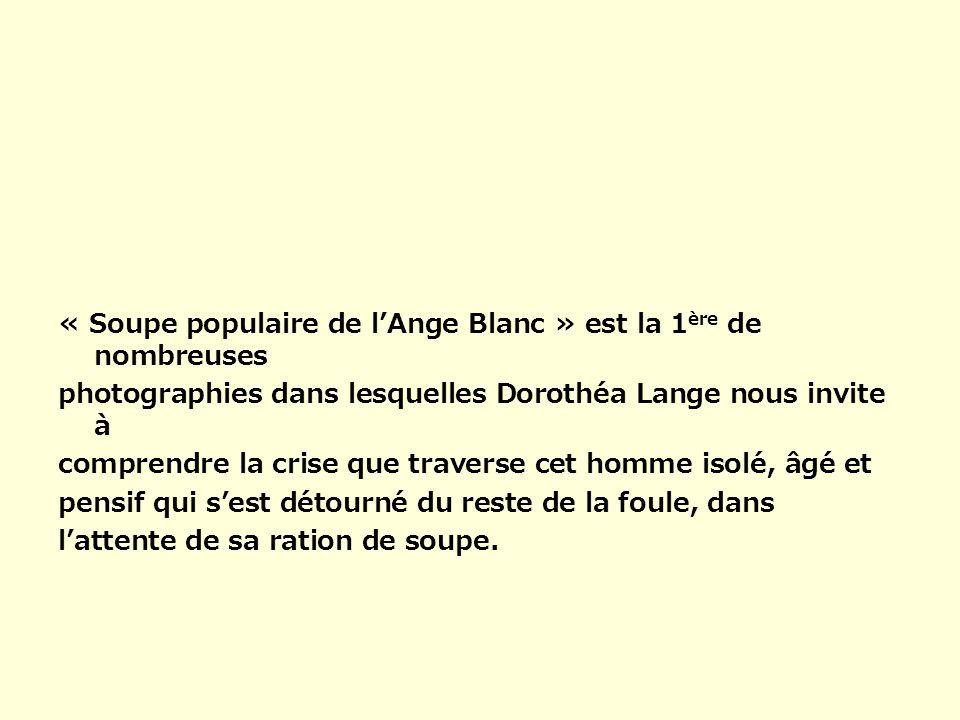 « Soupe populaire de l'Ange Blanc » est la 1ère de nombreuses