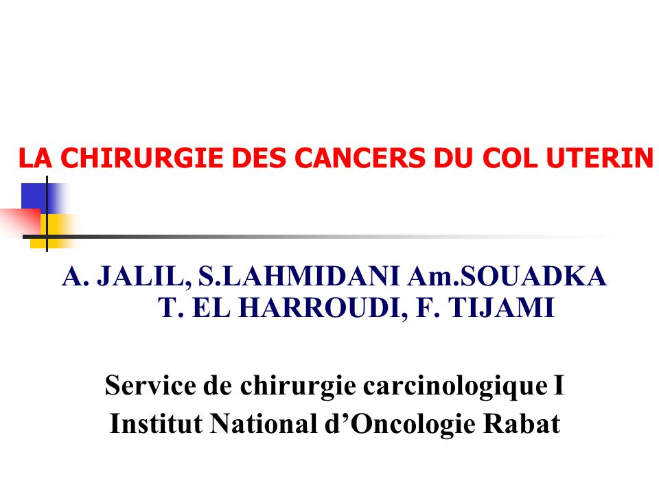 LA CHIRURGIE DES CANCERS DU COL UTERIN