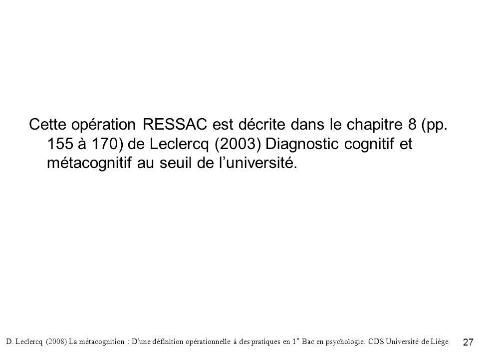Cette opération RESSAC est décrite dans le chapitre 8 (pp