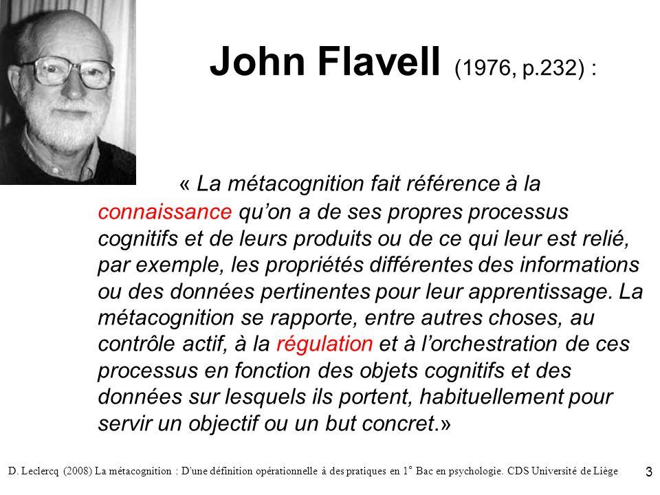 John Flavell (1976, p.232) :