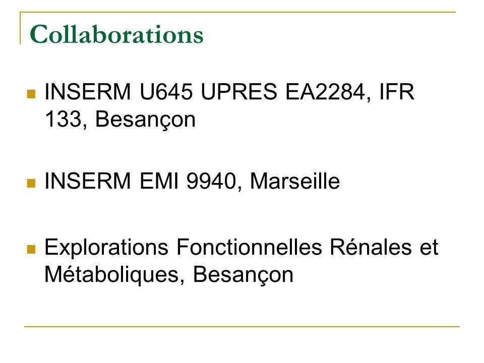 Collaborations INSERM U645 UPRES EA2284, IFR 133, Besançon