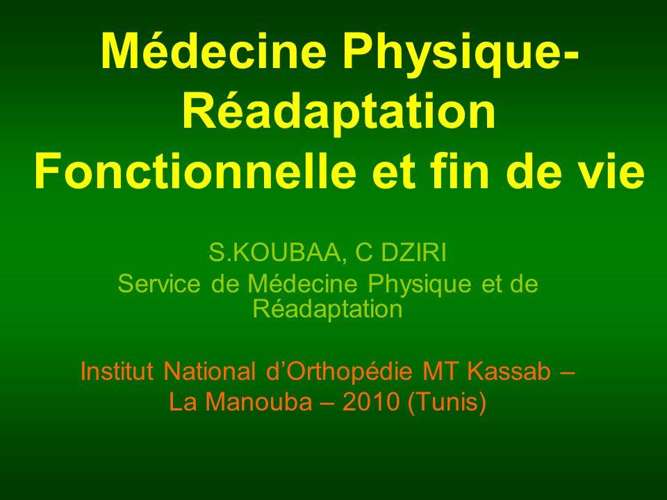 Médecine Physique- Réadaptation Fonctionnelle et fin de vie