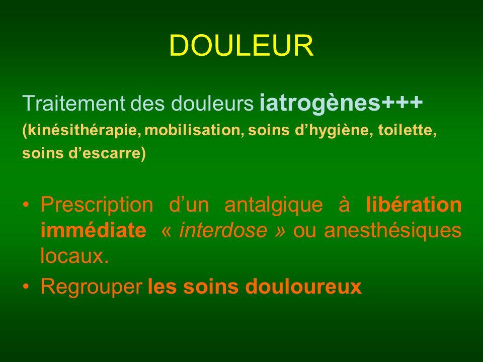 DOULEUR Traitement des douleurs iatrogènes+++