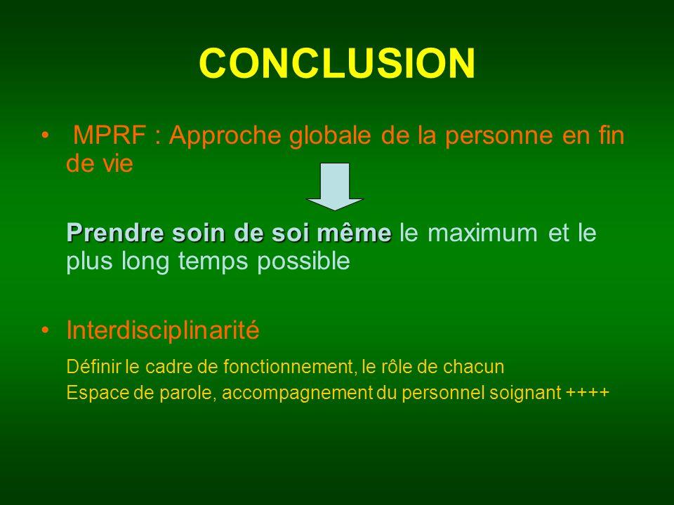 CONCLUSION MPRF : Approche globale de la personne en fin de vie