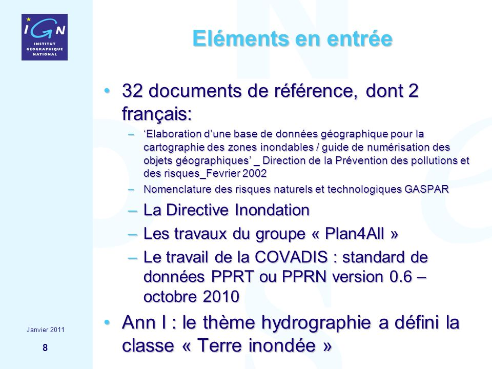 Eléments en entrée 32 documents de référence, dont 2 français: