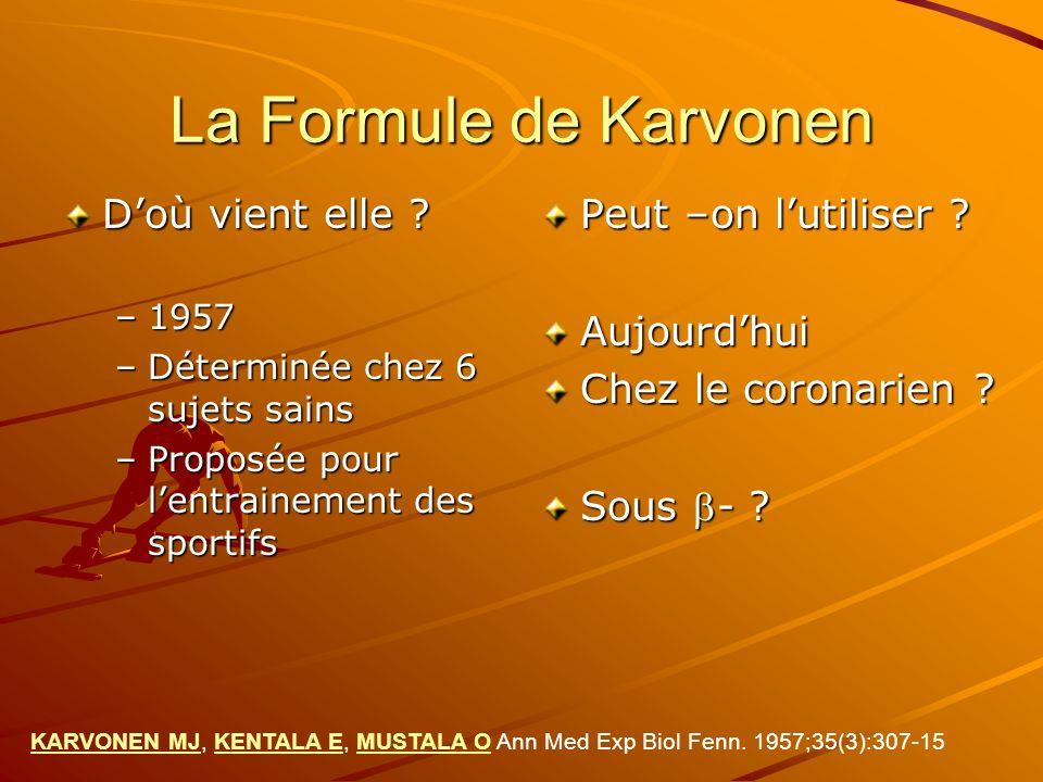 La Formule de Karvonen D'où vient elle Peut –on l'utiliser