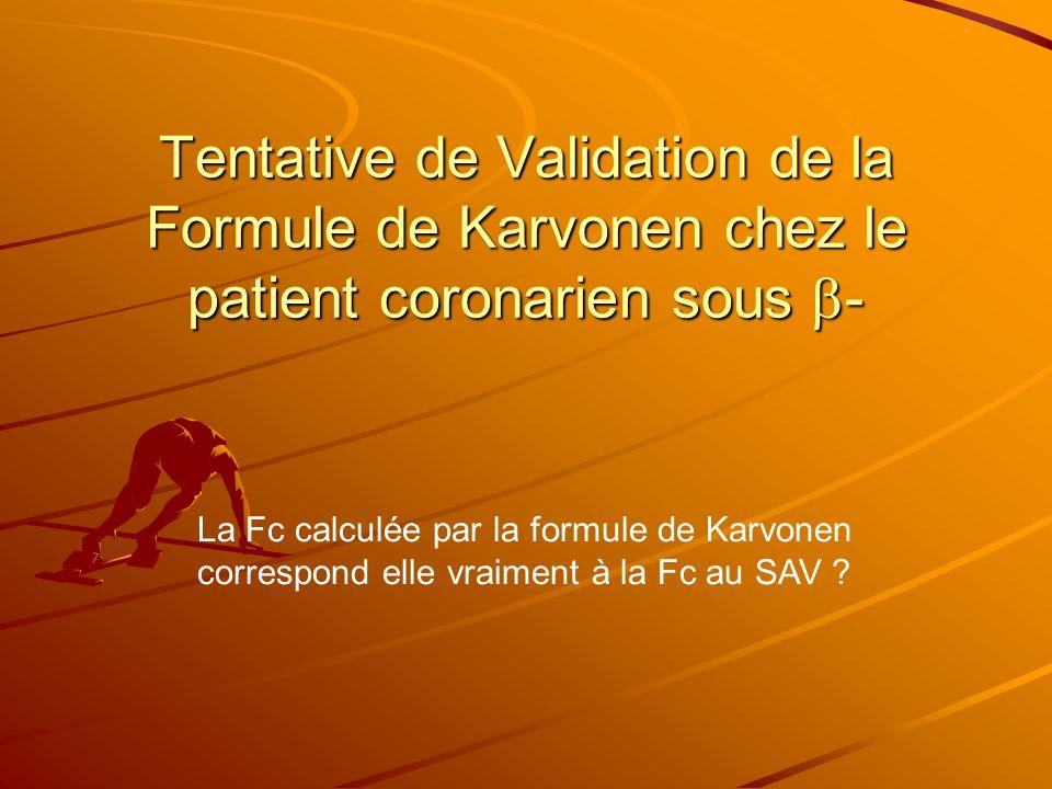Tentative de Validation de la Formule de Karvonen chez le patient coronarien sous -