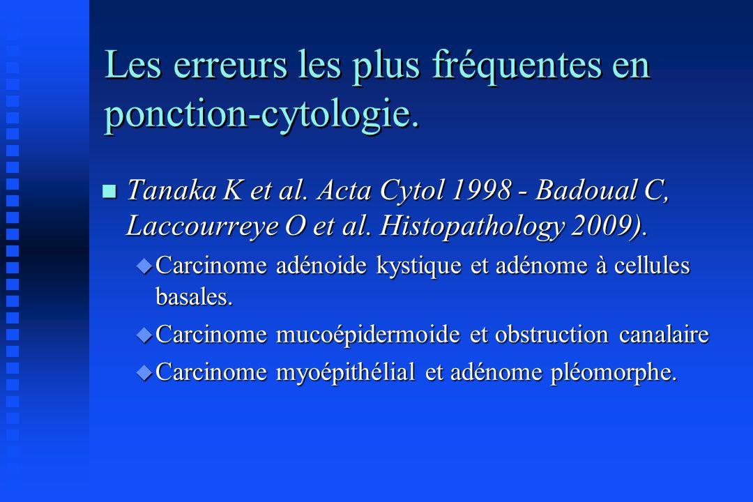 Les erreurs les plus fréquentes en ponction-cytologie.