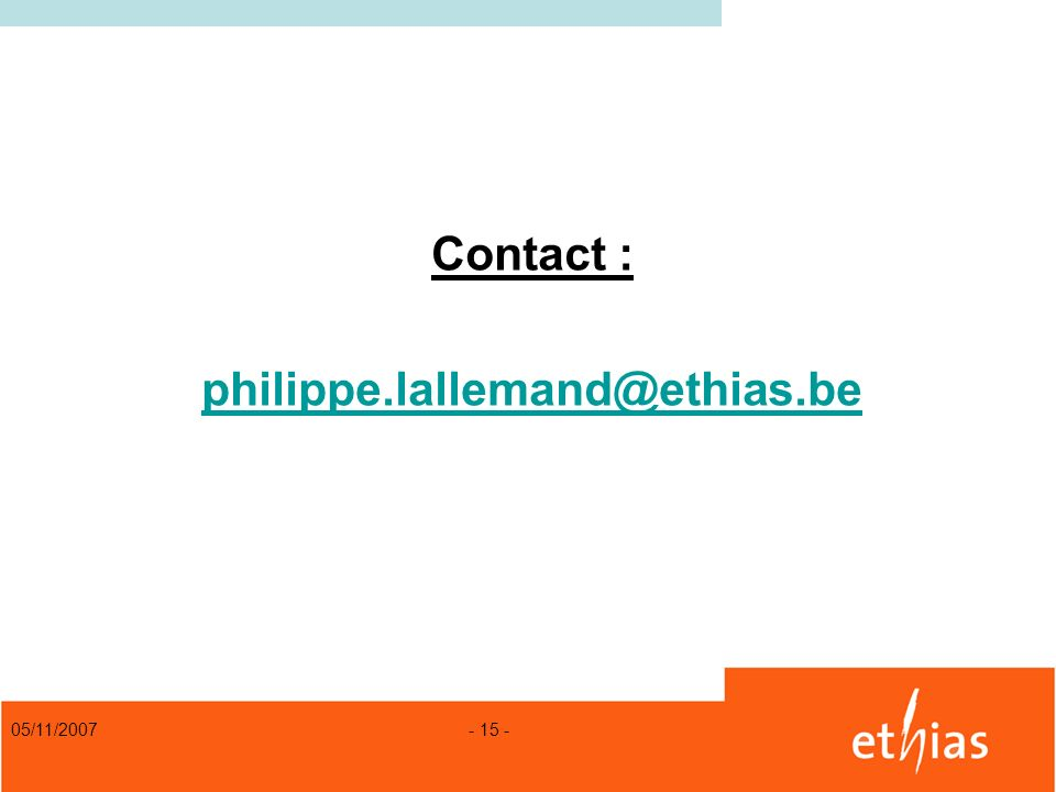 Contact : philippe.lallemand@ethias.be