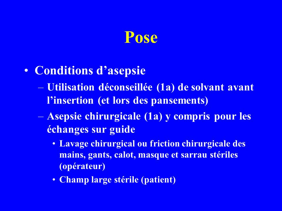 Pose Conditions d'asepsie