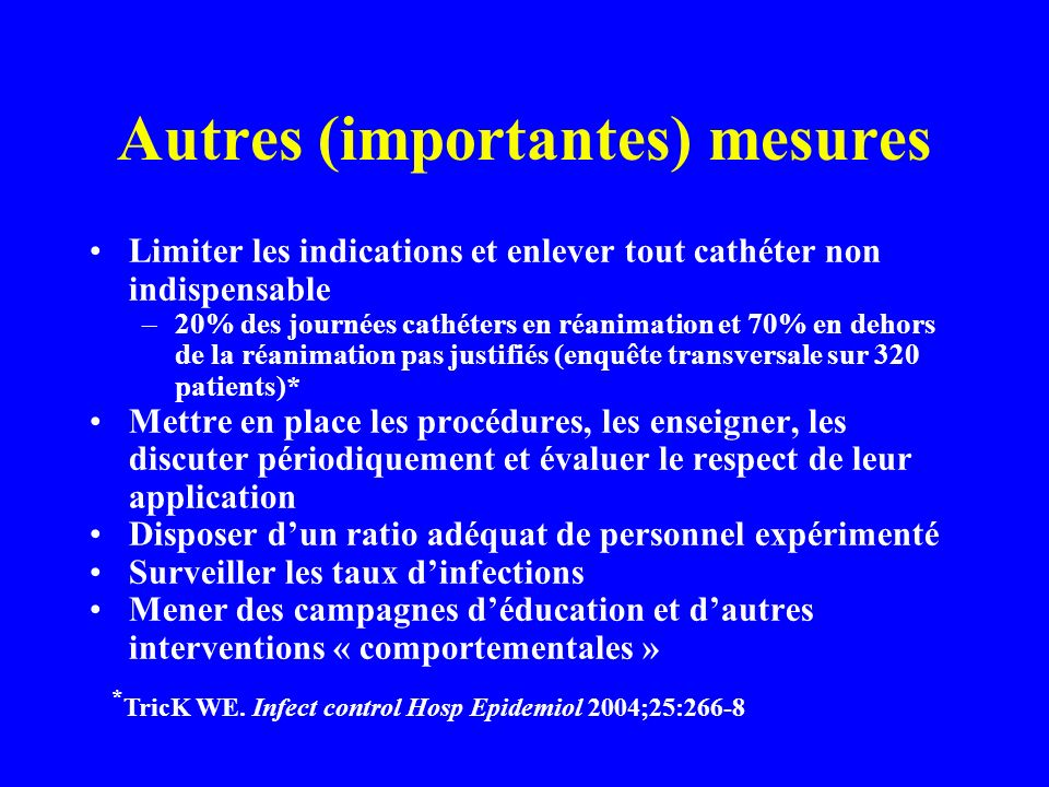 Autres (importantes) mesures