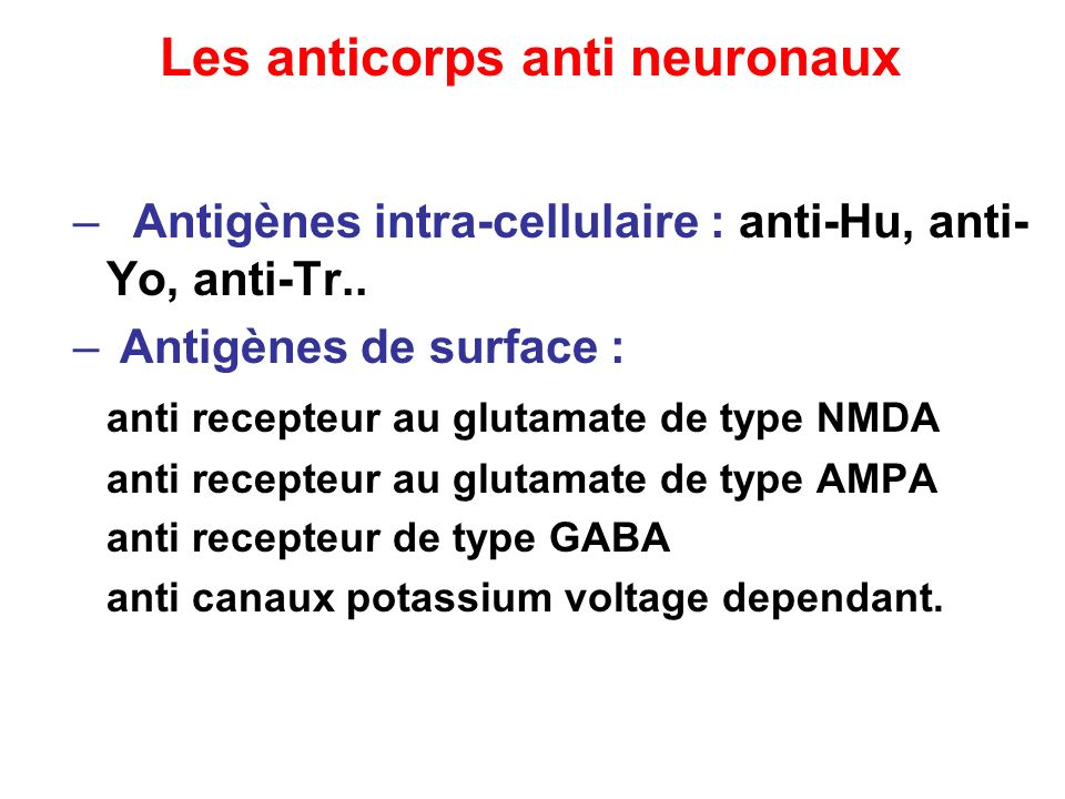 Les anticorps anti neuronaux