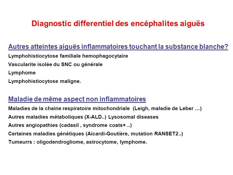 Diagnostic differentiel des encéphalites aiguës