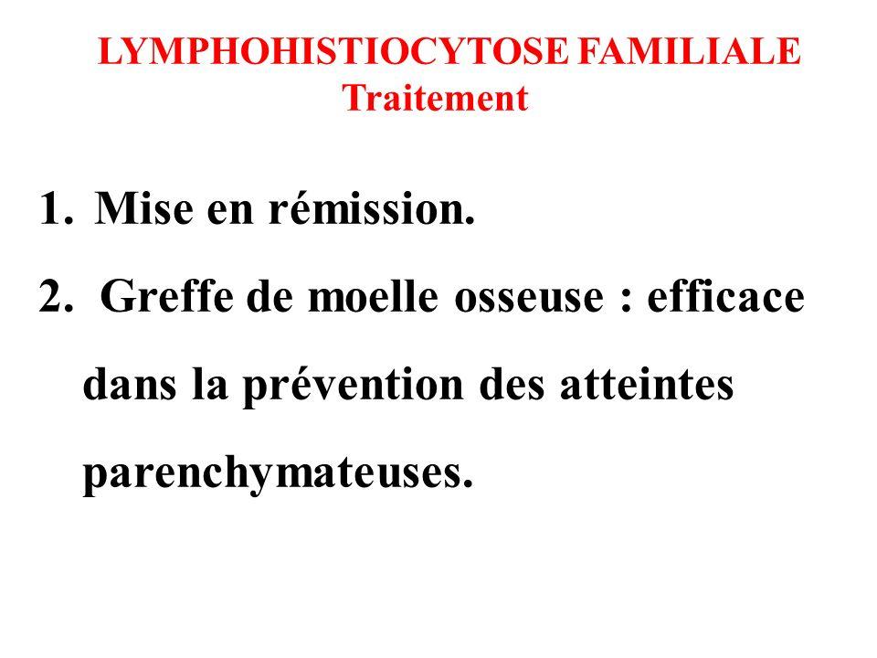 LYMPHOHISTIOCYTOSE FAMILIALE