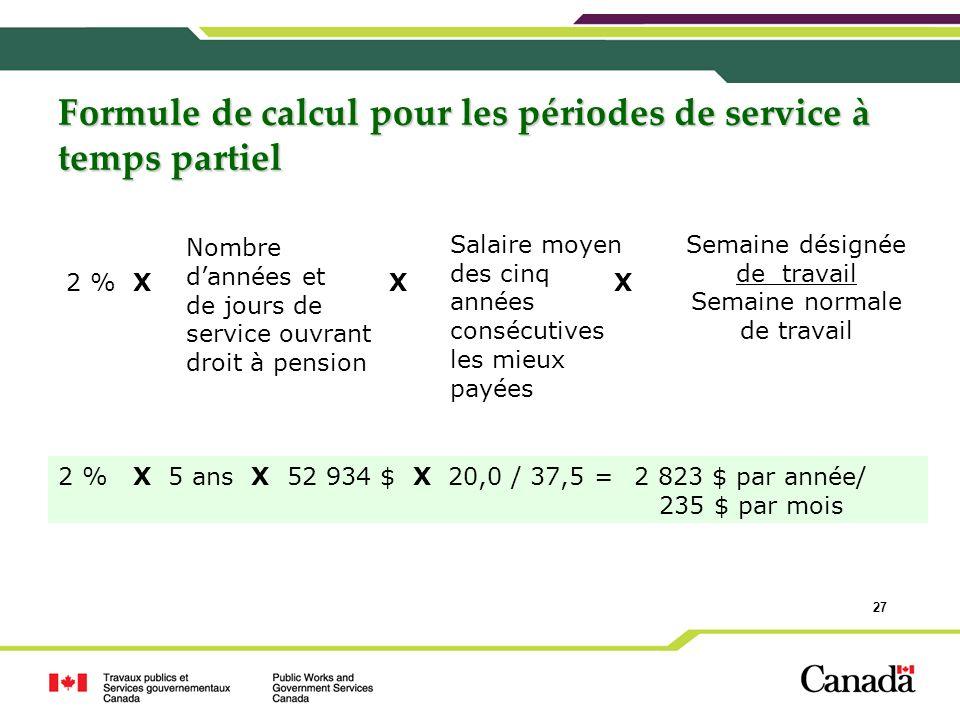 Formule de calcul pour les périodes de service à temps partiel