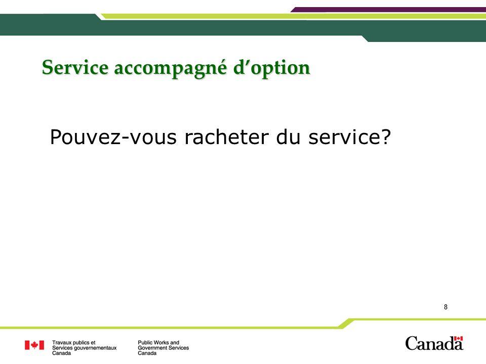 Service accompagné d'option