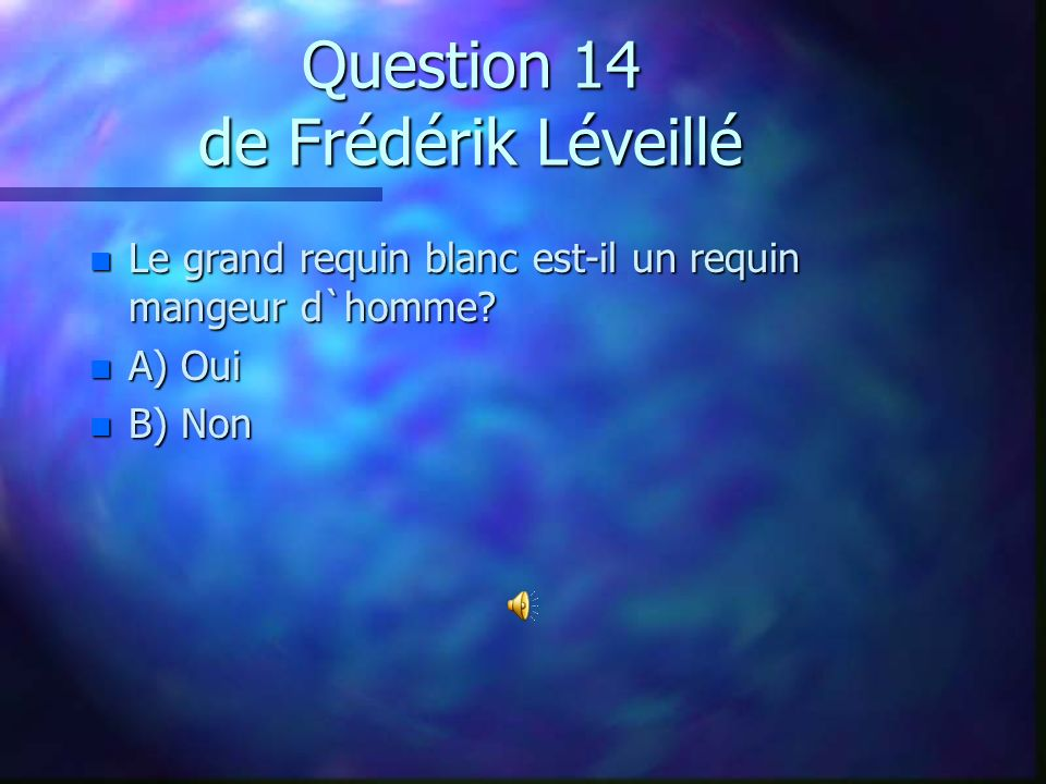 Question 14 de Frédérik Léveillé