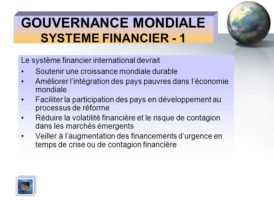 GOUVERNANCE MONDIALE SYSTEME FINANCIER - 1