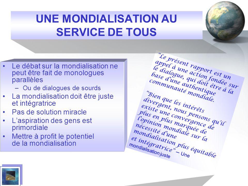UNE MONDIALISATION AU SERVICE DE TOUS