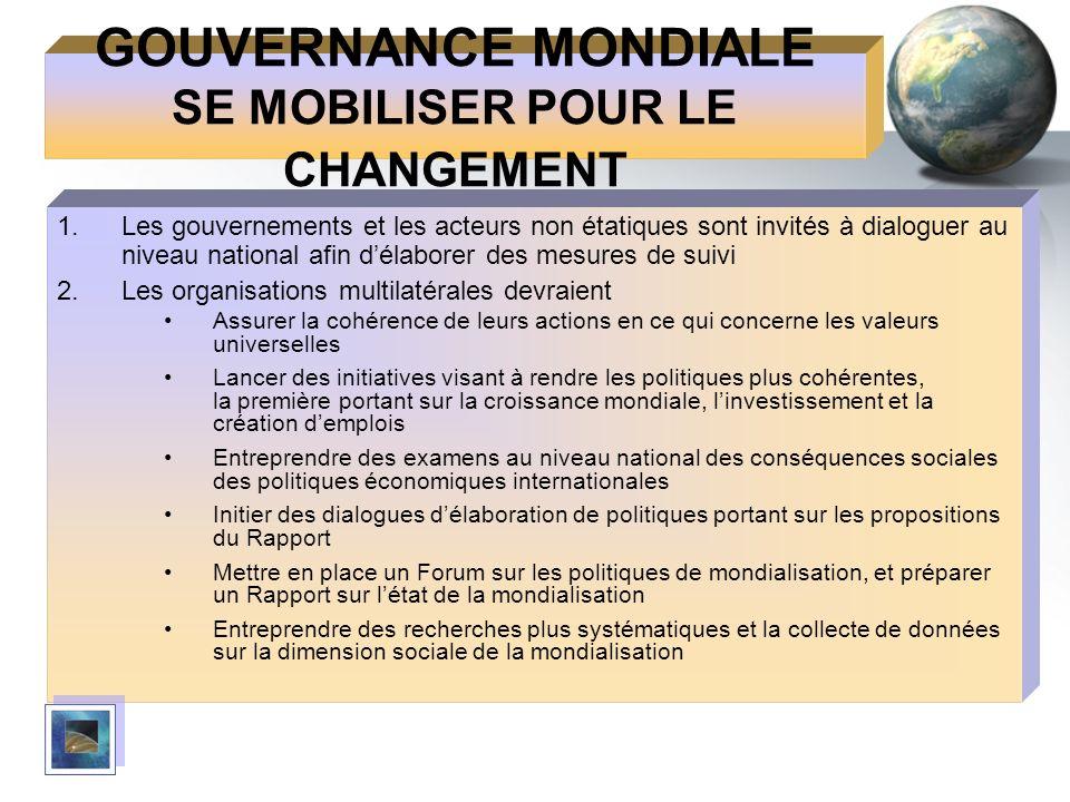 GOUVERNANCE MONDIALE SE MOBILISER POUR LE CHANGEMENT