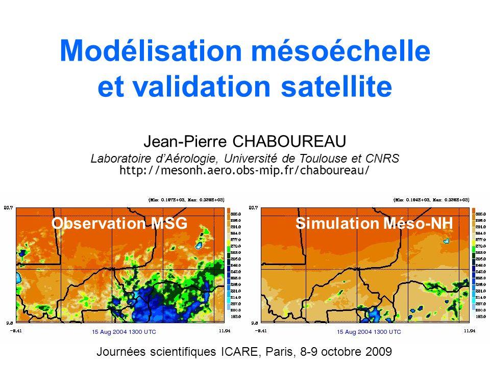 Modélisation mésoéchelle et validation satellite